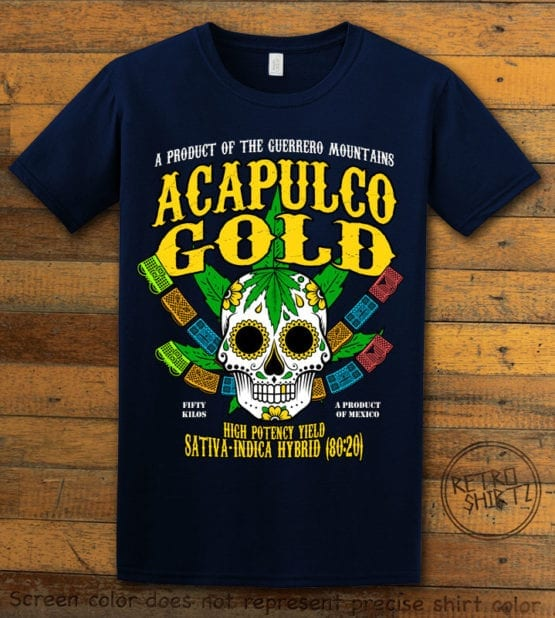 This is the main graphic design on a navy shirt for the Weed Shirt: Acapulco Gold Sativa Indica Hybrid