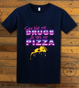 This is the main graphic design on a navy shirt for the Weed Shirt: Pizza Not Drugs