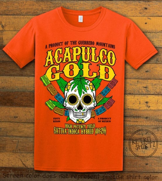 This is the main graphic design on a orange shirt for the Weed Shirt: Acapulco Gold Sativa Indica Hybrid