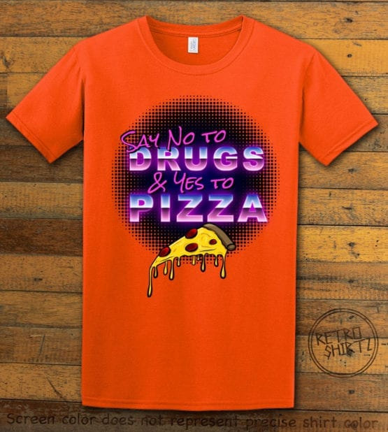 This is the main graphic design on a orange shirt for the Weed Shirt: Pizza Not Drugs