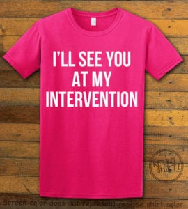 This is the main graphic design on a pink shirt for the Weed Shirt: Drug Intervention
