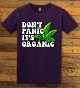 This is the main graphic design on a purple shirt for the Weed Shirt: Don't Panic It's Organic