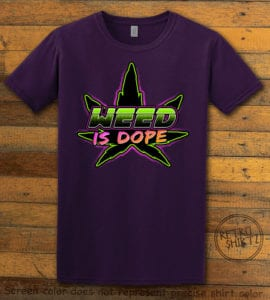 This is the main graphic design on a purple shirt for the Weed Shirt: Weed is Dope