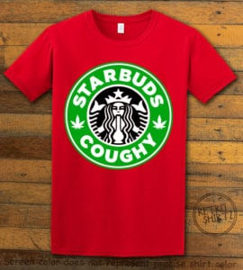 This is the main graphic design on a red shirt for the Weed Shirt: Starbuds Starbucks Marijuana