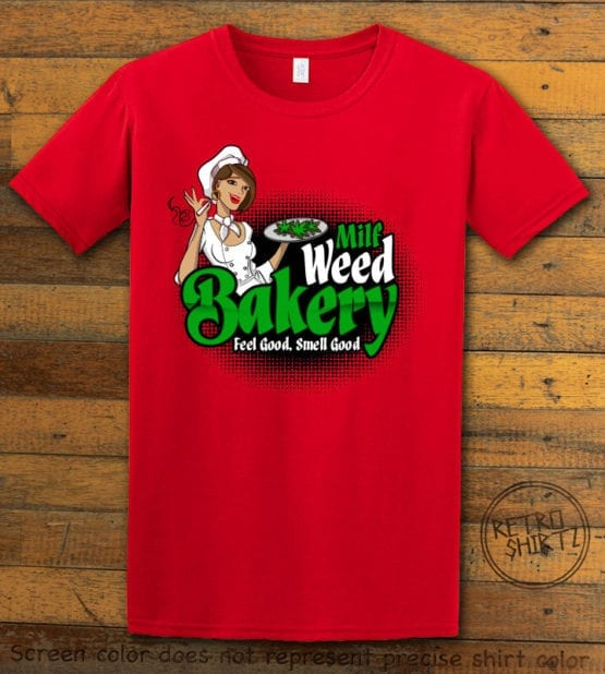 This is the main graphic design on a red shirt for the Weed Shirt: Milf Weed Bakery