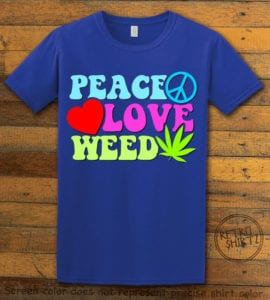 This is the main graphic design on a royal shirt for the Weed Shirt: Peace Love Weed