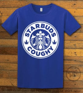 This is the main graphic design on a royal shirt for the Weed Shirt: Starbuds Starbucks Marijuana