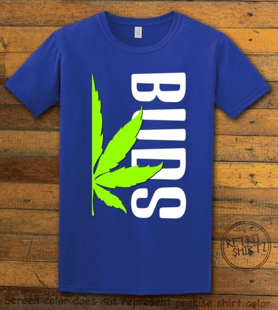 This is the main graphic design on a royal shirt for the Weed Shirt: Buds of Best Buds