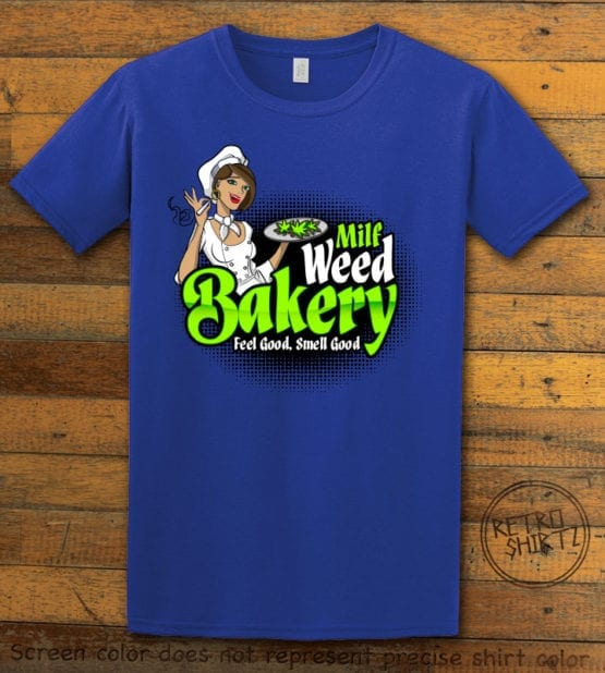 This is the main graphic design on a royal shirt for the Weed Shirt: Milf Weed Bakery