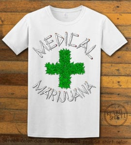 This is the main graphic design on a white shirt for the Weed Shirt: Medical Marijuana