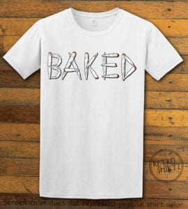 This is the main graphic design on a white shirt for the Weed Shirt: Baked Joint Letters