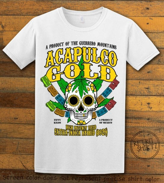 This is the main graphic design on a white shirt for the Weed Shirt: Acapulco Gold Sativa Indica Hybrid