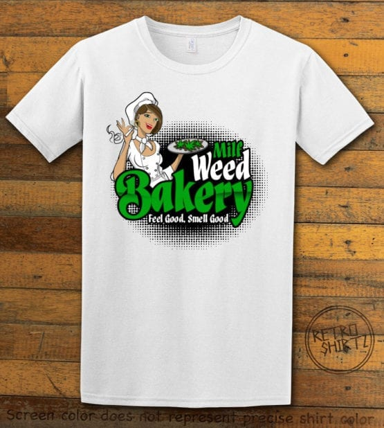This is the main graphic design on a white shirt for the Weed Shirt: Milf Weed Bakery