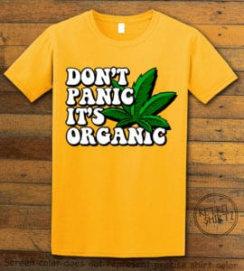 This is the main graphic design on a yellow shirt for the Weed Shirt: Don't Panic It's Organic