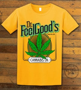 This is the main graphic design on a yellow shirt for the Weed Shirt: Dr. Feel Good's Cannabis Oil