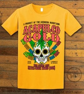 This is the main graphic design on a yellow shirt for the Weed Shirt: Acapulco Gold Sativa Indica Hybrid