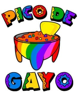 This is the main graphic design for the Pride Shirts: Pico de Gayo