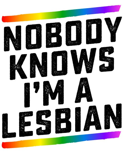 This is the main graphic design for the Pride Shirts: Closet Lesbian