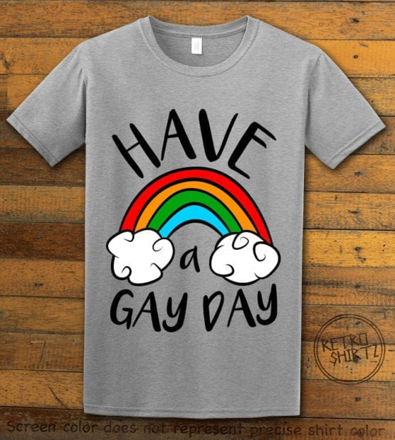 This is the main graphic design on a gray shirt for the Pride Shirts: Have a Gay Day