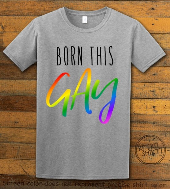 This is the main graphic design on a gray shirt for the Pride Shirts: Born This Gay