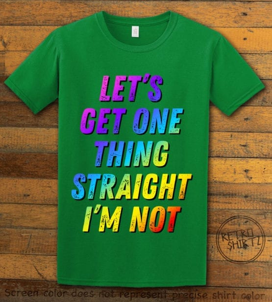 This is the main graphic design on a green shirt for the Pride Shirts: Not Straight