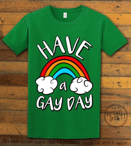 This is the main graphic design on a green shirt for the Pride Shirts: Have a Gay Day