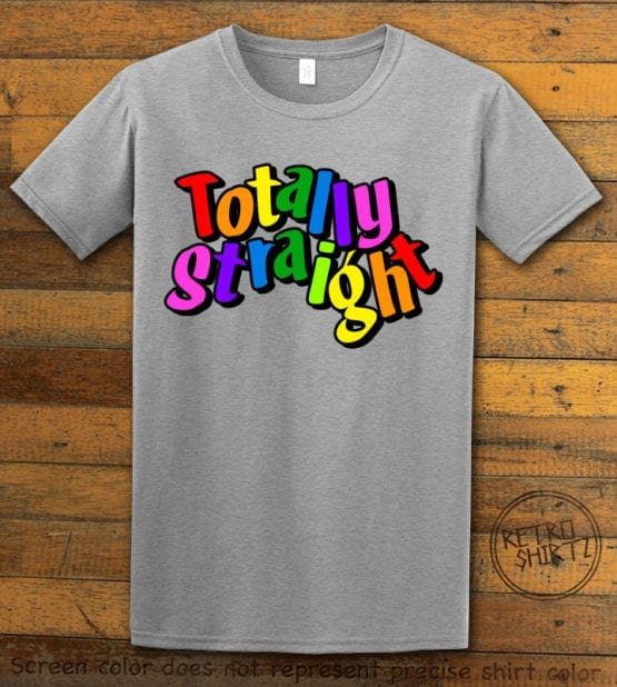 This is the main graphic design on a gray shirt for the Pride Shirts: Totally Straight
