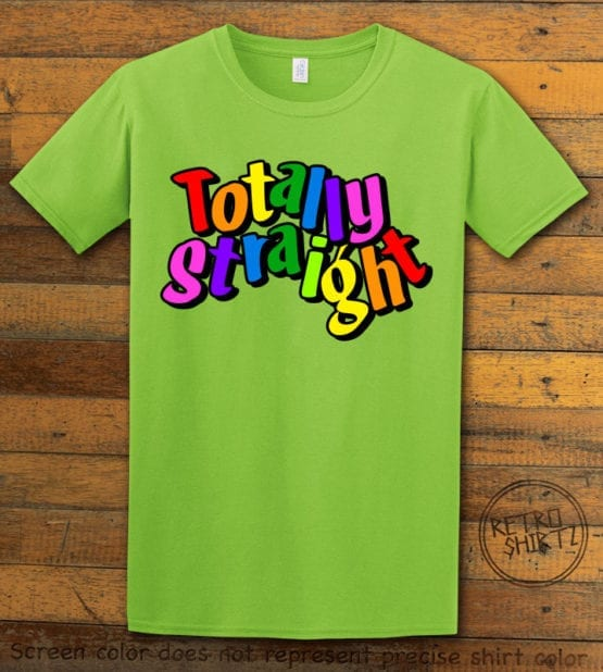 This is the main graphic design on a lime shirt for the Pride Shirts: Totally Straight