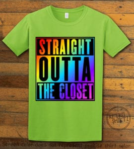 This is the main graphic design on a lime shirt for the Pride Shirts: Straight Out of the Closet