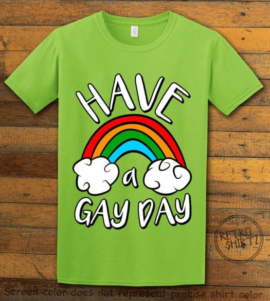 This is the main graphic design on a lime shirt for the Pride Shirts: Have a Gay Day