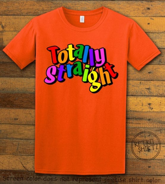This is the main graphic design on a orange shirt for the Pride Shirts: Totally Straight