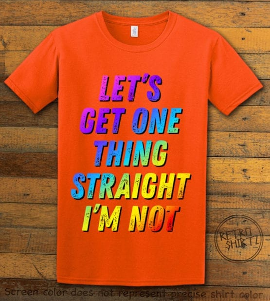 This is the main graphic design on a orange shirt for the Pride Shirts: Not Straight