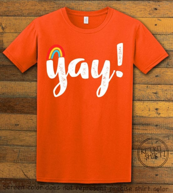 This is the main graphic design on a orange shirt for the Pride Shirts: Yay Gay Rainbow