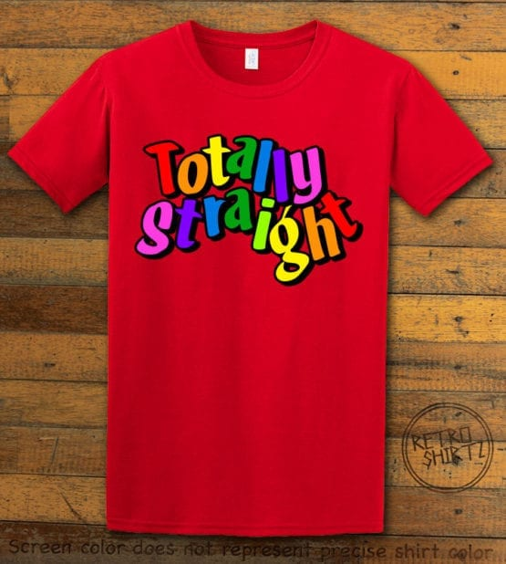 This is the main graphic design on a red shirt for the Pride Shirts: Totally Straight
