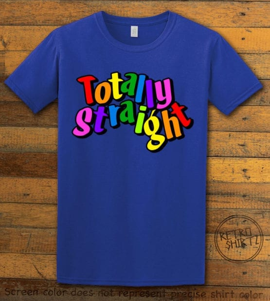 This is the main graphic design on a royal shirt for the Pride Shirts: Totally Straight